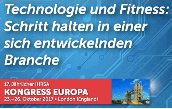 17. IHRSA Kongress Europa in London 23.-26.10.!