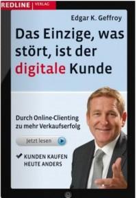 """""""Kunden kaufen heute anders""""  - Edgar K. Geffroy"""