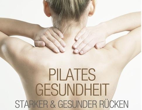 Neue Pilates DVD - Thema: Starker und gesunder Rücken